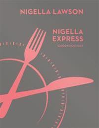 Nigella express - good food fast (nigella collection)