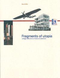 Fragments of Utopia