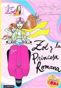 Zo' y La Princesa Romana