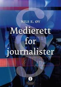 Medierett for journalister - Nils E. Øy | Ridgeroadrun.org