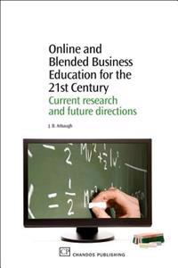 Online and Blended Business Education for the 21st Century