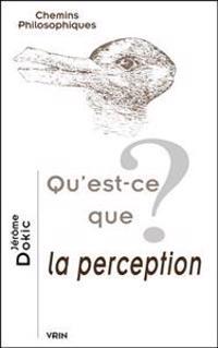 Qu'est-Ce Que La Perception?