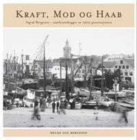 Kraft, mod og haab - Helge Ole Bergesen pdf epub