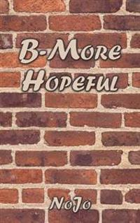 B-More Hopeful