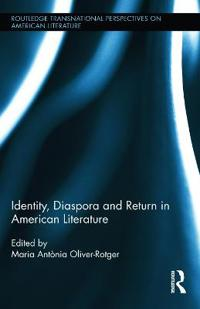 Identity, Diaspora and Return in American Literature