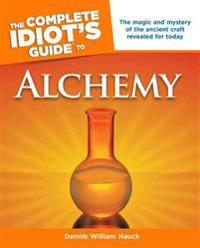 Complete Idiot's Guide to Alchemy