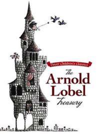 The Arnold Lobel Treasury
