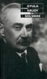 Solsikke - Gyula Krudy | Ridgeroadrun.org