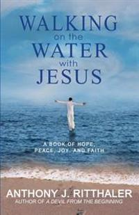 Walking on the Water with Jesus