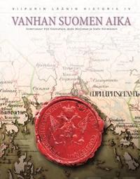Vanhan Suomen aika