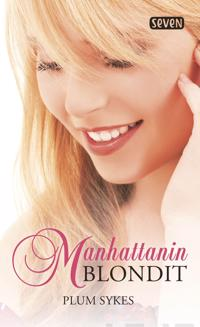 Manhattanin blondit