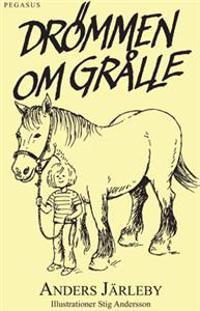 Drömmen om Grålle : Mia åker häst och vagn genom Småland