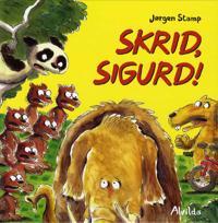 Skrid, Sigurd!
