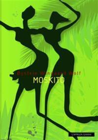 Moskito - Øystein Wingaard Wolf pdf epub