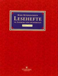Leseboka for grunnskolen. Bd. 7 og 8; lesehefte - Kåre Kverndokken pdf epub