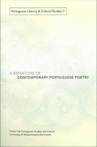 A Repertoire of Contemporary Portuguese Poetry