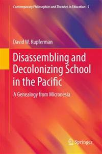 Disassembling and Decolonizing School in the Pacific