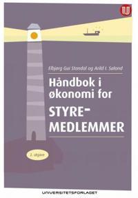 Håndbok i økonomi for styremedlemmer - Elbjørg Gui Standal, Arild I. Søland | Inprintwriters.org