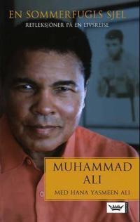 En sommerfugls sjel - Muhammad Ali pdf epub