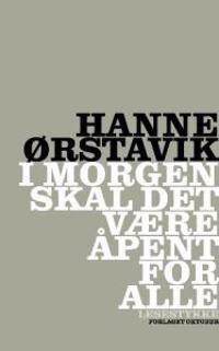 I morgen skal det være åpent for alle - Hanne Ørstavik | Ridgeroadrun.org