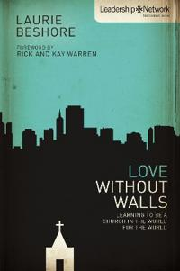 Love without Walls