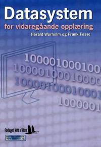 Datasystem for vidaregåande opplæring - Harald Warholm, Frank Fosse   Ridgeroadrun.org