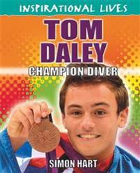 Inspirational Lives: Tom Daley