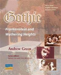 Gothic: Frankenstein & Wuthering Heights