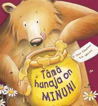 Tämä hunaja on minun!