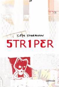 Striper - Leia Starmann | Ridgeroadrun.org