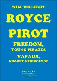 Vapaus 1&2 Nuoret Merirosvot - Freedom Young Pirates