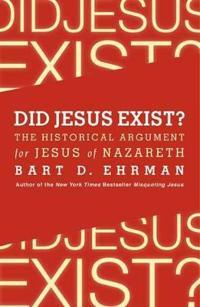 Did Jesus Exist?