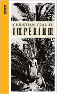 Imperium - Christian Kracht | Inprintwriters.org