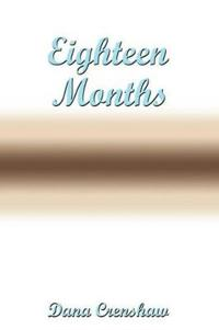 Eighteen Months