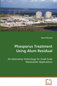 Phosporus Treatment Using Alum Residual