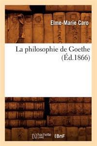 La Philosophie de Goethe (Ed.1866)