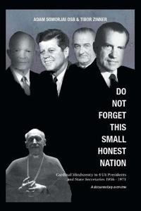 Do Not Forget This Small Honest Nation
