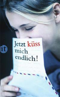 Jetzt küss mich endlich!