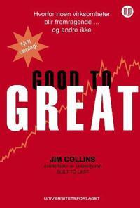 Good to great; hvorfor noen virksomheter blir fremragende og andre ikke