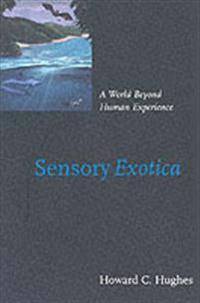 Sensory Exotica
