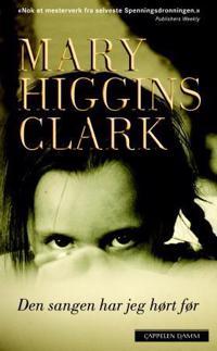 Den sangen har jeg hørt før - Mary Higgins Clark pdf epub