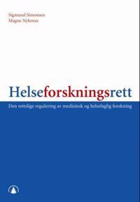 Helseforskningsrett - Sigmund Simonsen, Magne Nylenna | Inprintwriters.org