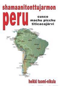 Shamaanitonttujarmon Peru