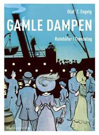 Gamle Dampen - Olaf T. Engvig   Ridgeroadrun.org