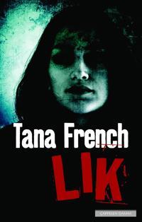 Lik - Tana French pdf epub