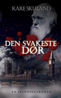 Den svakeste dør - Kåre Skuland | Inprintwriters.org