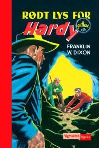 Rødt lys for Hardy-guttene - Franklin W. Dixon | Ridgeroadrun.org