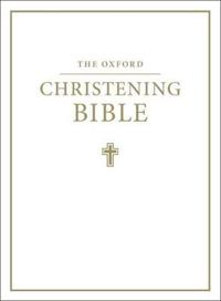 The Oxford Christening Bible (Authorized King James Version)