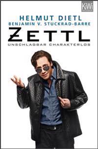Zettl - unschlagbar charakterlos