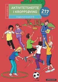 Aktivitetshefte i kroppsøving; ungdomstrinnet 8-10